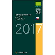 Tabulky a informace pro daně a podnikání 2017 - Elektronická kniha