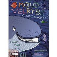 O moudré velrybě a další pohádky - Elektronická kniha