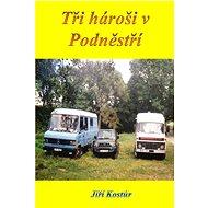 Tři hároši v Podněstří - Elektronická kniha