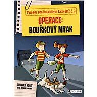 Případy pro Detektivní kancelář č. 2 – Operace Bouřkový mrak - Elektronická kniha