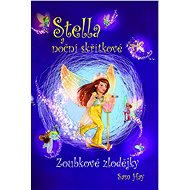 Stella a noční skřítkové - Zoubkové zlodějky - Elektronická kniha