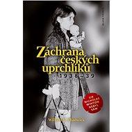 Záchrana českých uprchlíků 1938-39 - Elektronická kniha