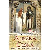 Anežka Česká  - Elektronická kniha