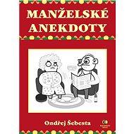 Manželské anekdoty - Elektronická kniha