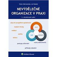 Nevýdělečné organizace v praxi, 2., aktualizované vydání - Elektronická kniha