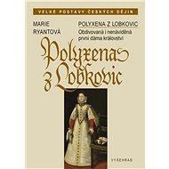 Polyxena z Lobkovic - Elektronická kniha