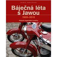Báječná léta s Jawou - Elektronická kniha