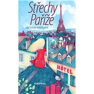 Střechy Paříže - Elektronická kniha