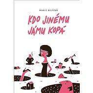 Kdo jinému jámu kopá - Elektronická kniha ze série Josefína Divíšková,  Marie Rejfová