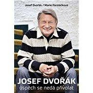 Josef Dvořák - Marie Formáčková, Josef Dvořák