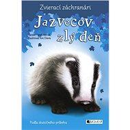 Zvierací záchranári – Jazvecov zlý deň (SK) - Elektronická kniha