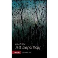 Déšť smývá stopy - Elektronická kniha
