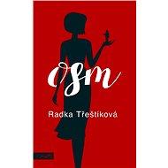 Osm - Radka Třeštíková, 384 stran