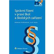 Správní řízení v praxi škol a školských zařízení - Elektronická kniha