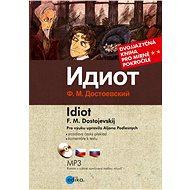 Idiot  - Fjodor Dostojevskij
