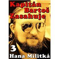 Kapitán Bartoš Zasahuje 3 - Elektronická kniha