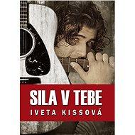 Sila v tebe (SK) - Elektronická kniha