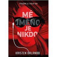 Mé jméno je Nikdo - Elektronická kniha