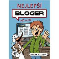 Nejlepší bloger na světě - Elektronická kniha