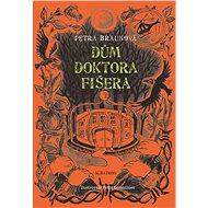 Dům doktora Fišera - Elektronická kniha