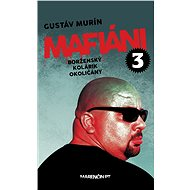 Mafiáni 3 (SK) - Gustáv Murín, 208 stran