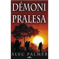 Démoni pralesa - Elektronická kniha