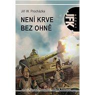 Agent JFK 002 Není krve bez ohně - Elektronická kniha
