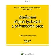 Zdaňování příjmů fyzických a právnických osob 2017, 2. vydání - Elektronická kniha