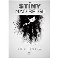 Stíny nad Belgií - Elektronická kniha