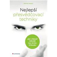 Nejlepší přesvědčovací techniky - Henrik Fexeus