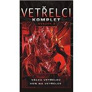 Vetřelci - svazek 2 - Elektronická kniha