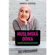 Muslimská dívka - Elektronická kniha