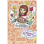 Ella a její deníky: Splněný sen - Elektronická kniha