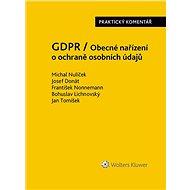 GDPR / Obecné nařízení o ochraně osobních údajů (2016/679/EU) - Praktický komentář - Elektronická kniha