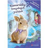 Kamarádky kouzelných zvířátek: Unesli Lucku Šmidlifouskovou! - Elektronická kniha