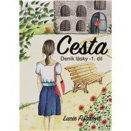 Deník lásky- Cesta 1. díl - Lucie Fišarová