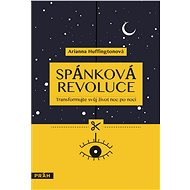 Spánková revoluce - Arianna Huffingtonová