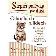 Slepičí polévka pro duši - O kočkách a lidech - Elektronická kniha