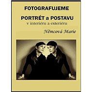 Fotografujeme portrét a postavu - Marie Němcová