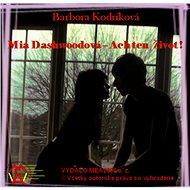 Mia Dashwoodová – Ach ten život! (SK) - Elektronická kniha