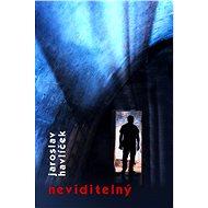 Neviditelný - Elektronická kniha