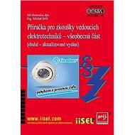 Příručka pro zkoušky vedoucích elektrotechniků – všeobecná část - Elektronická kniha