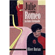 Julie v červnu, Romeo na konci listopadu - Elektronická kniha