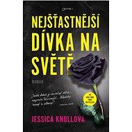 Nejšťastnější dívka na světě - Jessica Knollová