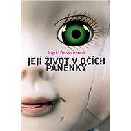 Její život vočích panenky - Elektronická kniha