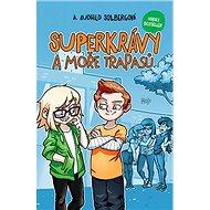 Superkrávy a moře trapasů - Elektronická kniha