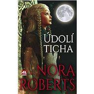Údolí ticha - Nora Roberts