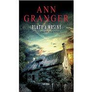 Bláto a mršiny - Ann Granger