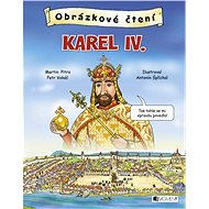 Obrázkové čtení - Karel IV. - Martin Pitro