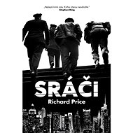 Sráči - Richard Price